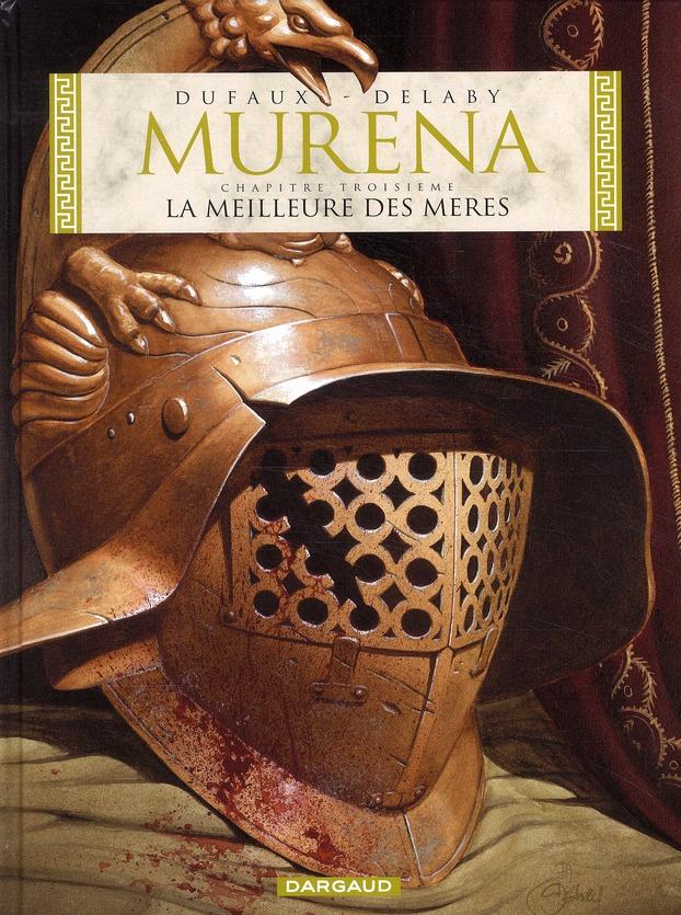 MURENA T.3  -  LA MEILLEURE DES MERES DELABY/DUFAUX