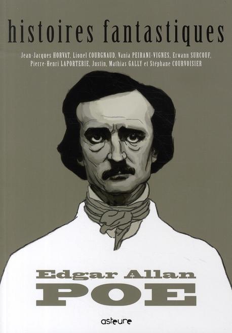 Edgar Allan Poe ; histoires fantastiques