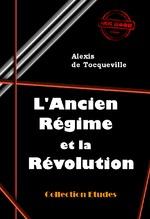 Vente Livre Numérique : L´Ancien Régime et la Révolution  - Alexis de TOCQUEVILLE