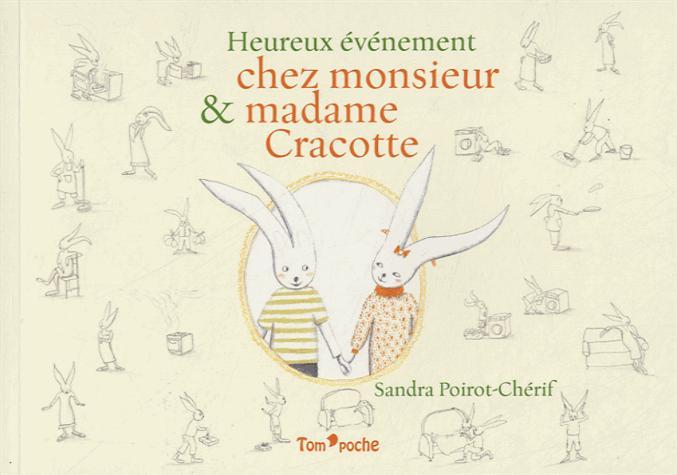 Heureux événement chez Monsieur et Madame Cracotte