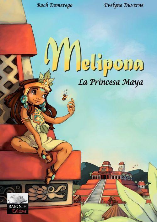 Melipona, la princesa maya