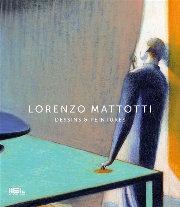 Lorenzo Mattotti : dessins et peintures