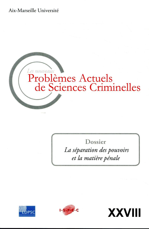 Les nouveaux problèmes actuels de sciences criminelles vol xxviii