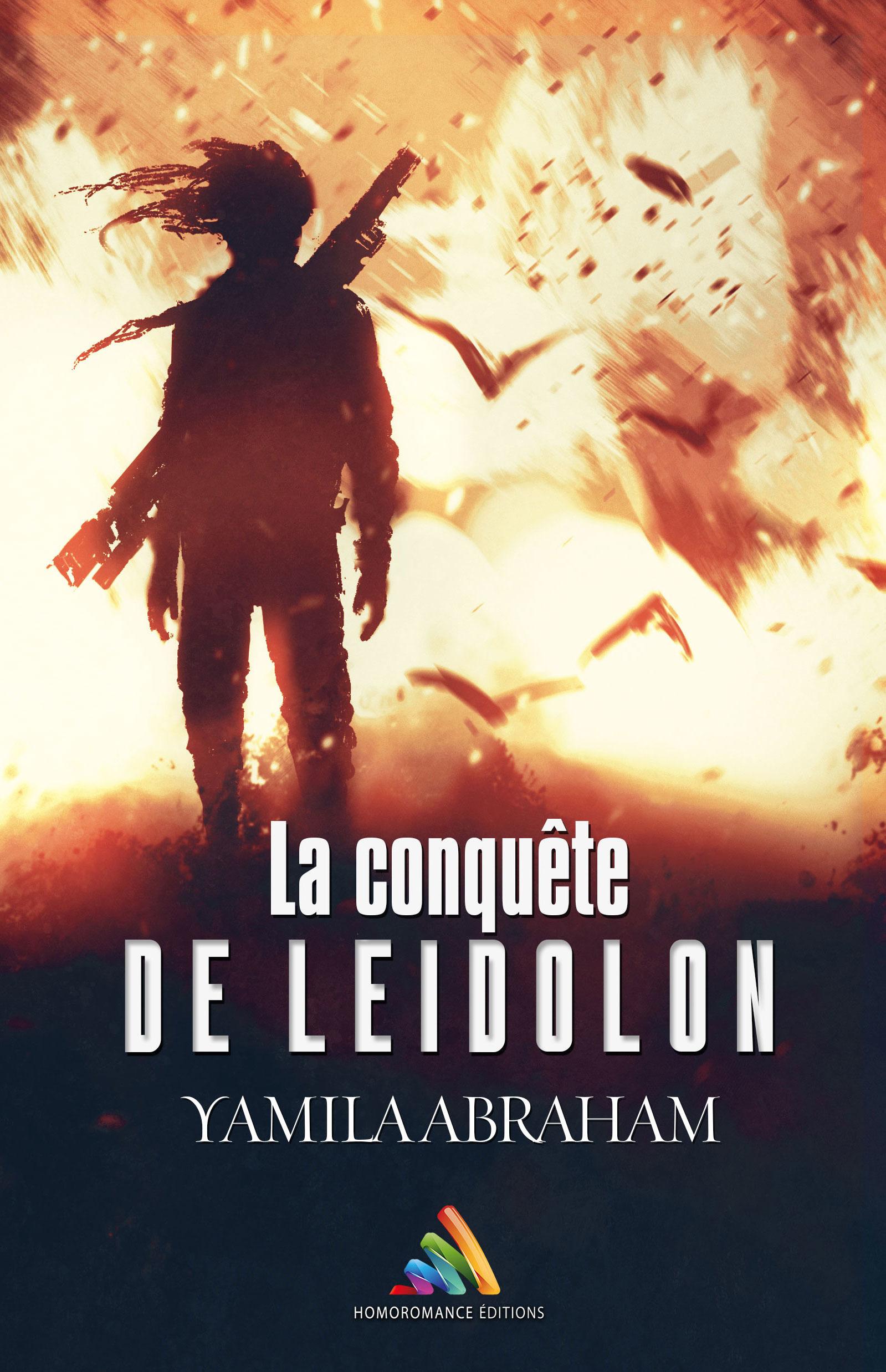 La conquête de Léidolon  - Yamila Abraham
