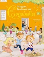 Vente Livre Numérique : Margaux, la miss cracra des Coquinettes  - Fabienne Blanchut