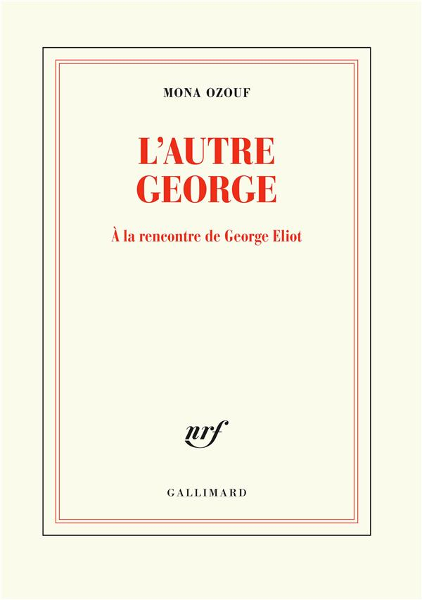 L'autre George ; à la rencontre de George Eliot