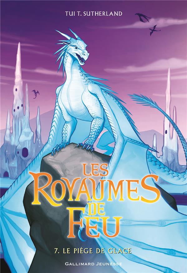 Les royaumes de feu T.7 ; le piège de glace