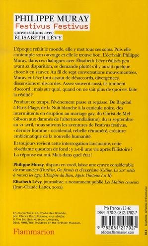Festivus, festivus ; conversations avec Elisabet Lévy