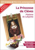 Spécial Bac 2020 - La Princesse de Clèves  - Madame de Lafayette - Madame De La Fayette