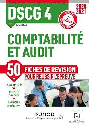 DSCG 4 ; comptabilité et audit ; 50 fiches de révision pour réussir l'épreuve (édition 2020/2021)