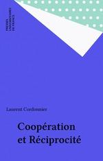 Vente EBooks : Coopération et Réciprocité  - Laurent Cordonnier