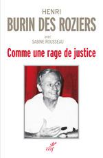Vente Livre Numérique : Comme une rage de justice  - Henri Burin des roziers