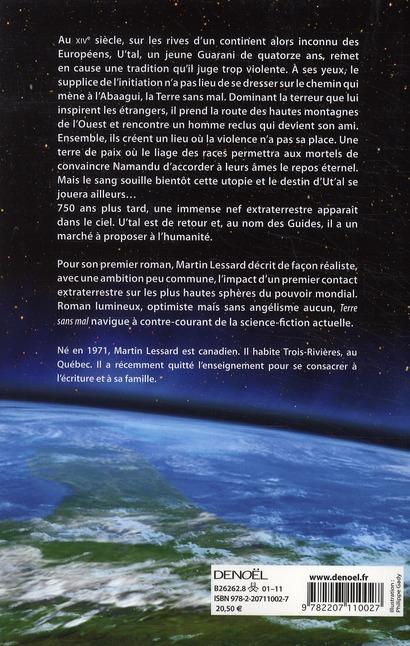 Terre sans mal ; les extraterrestres arrivent. Ils ont un marché à nous proposer