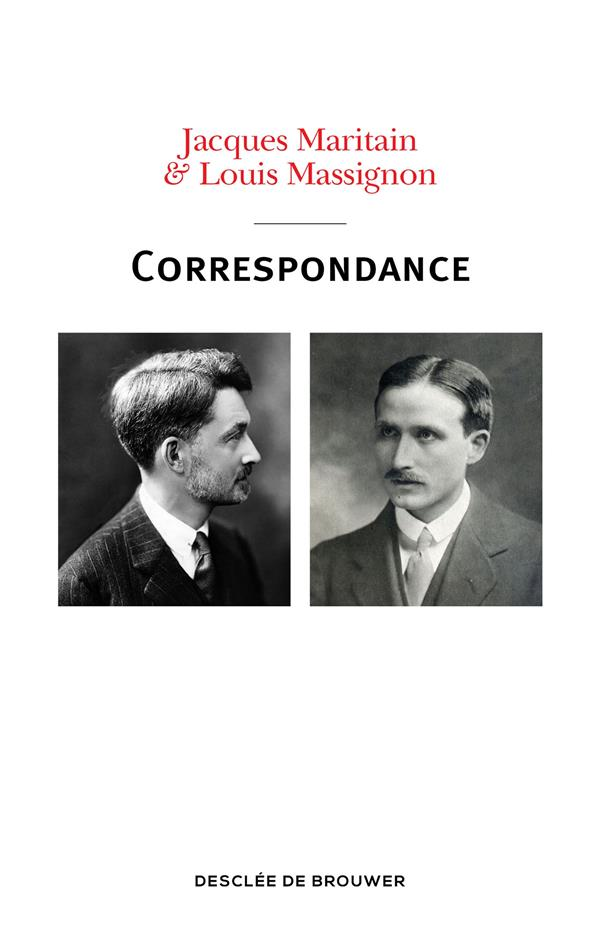 Jacques Maritain & Louis Massignon ; correspondance