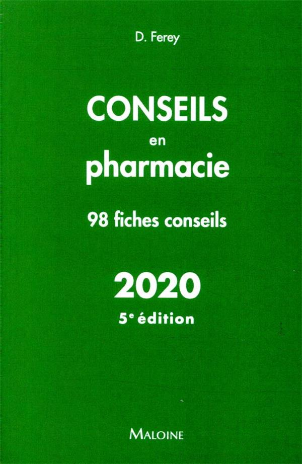 Conseils en pharmacie, 5e ed.