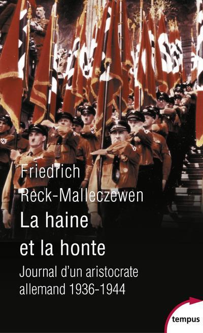 La haine et la honte ; journal d'un aristocrate allemand, 1936-1944