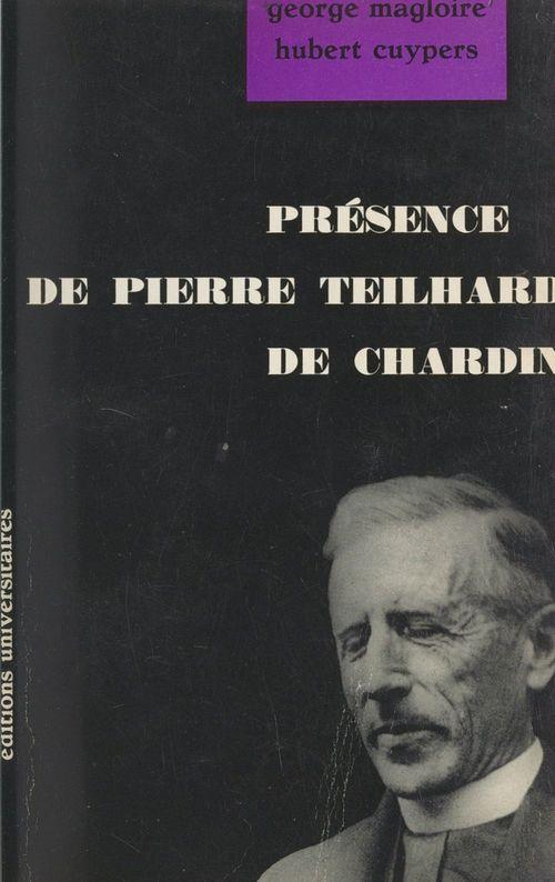 Présence de Pierre Teilhard de Chardin