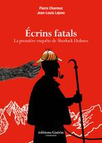 Vente EBooks : Ecrins fatals - La première enquête de Sherlock Holmes  - Pierre Charmoz - Jean-louis Lejonc