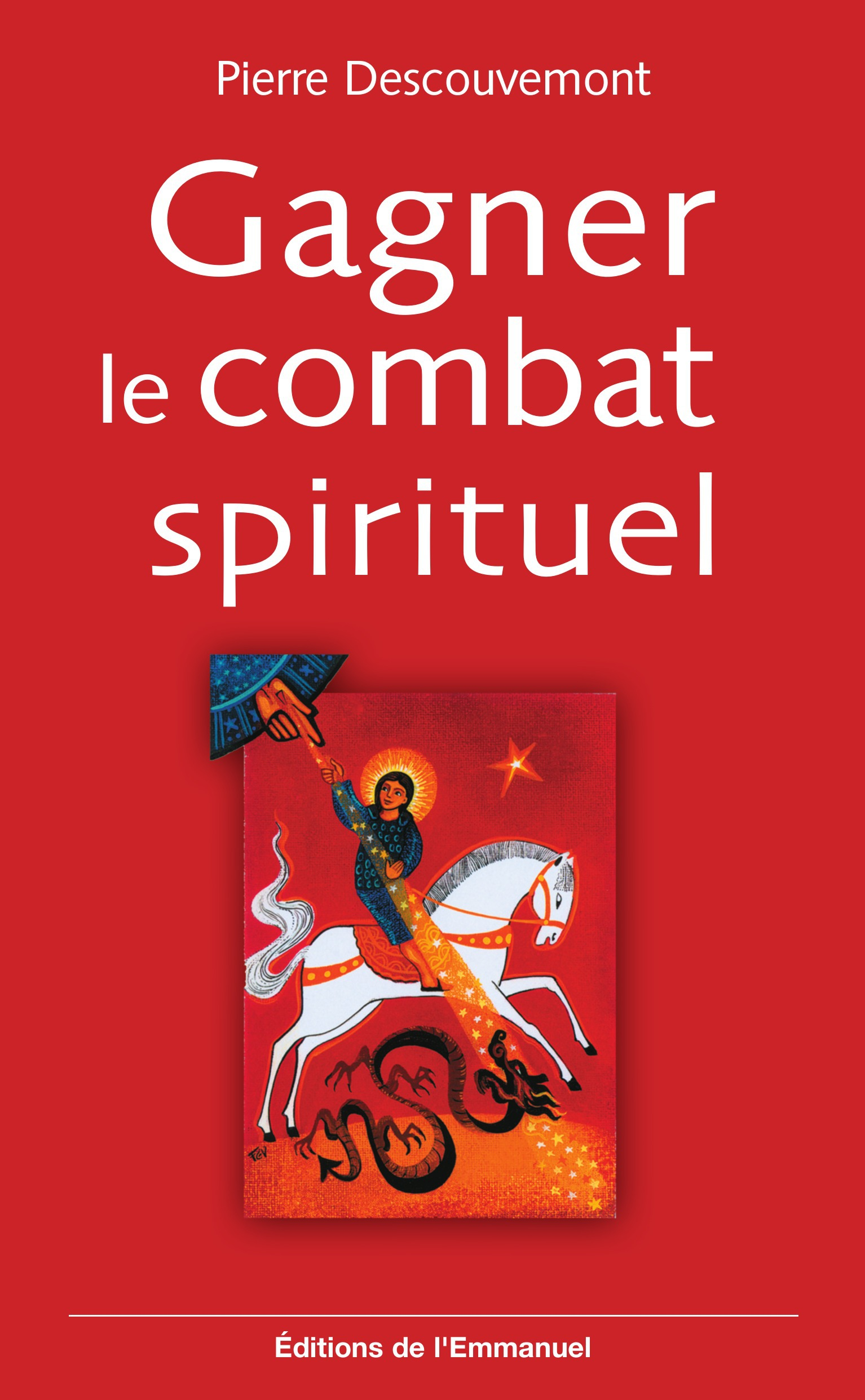 Gagner le combat spirituel