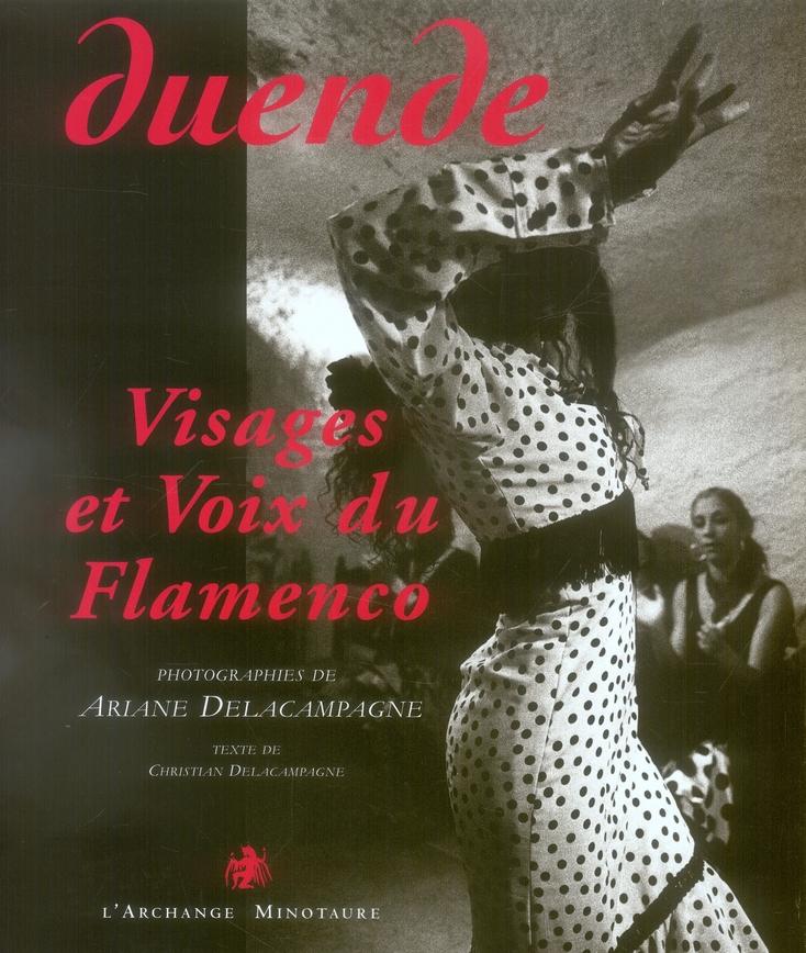Duende, visages et voix du flamenco