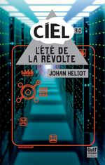 Vente Livre Numérique : Ciel - tome 3 L'Eté de la révolte  - Johan Heliot