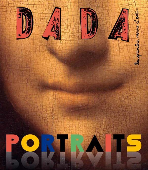 Revue dada n.221 ; portraits