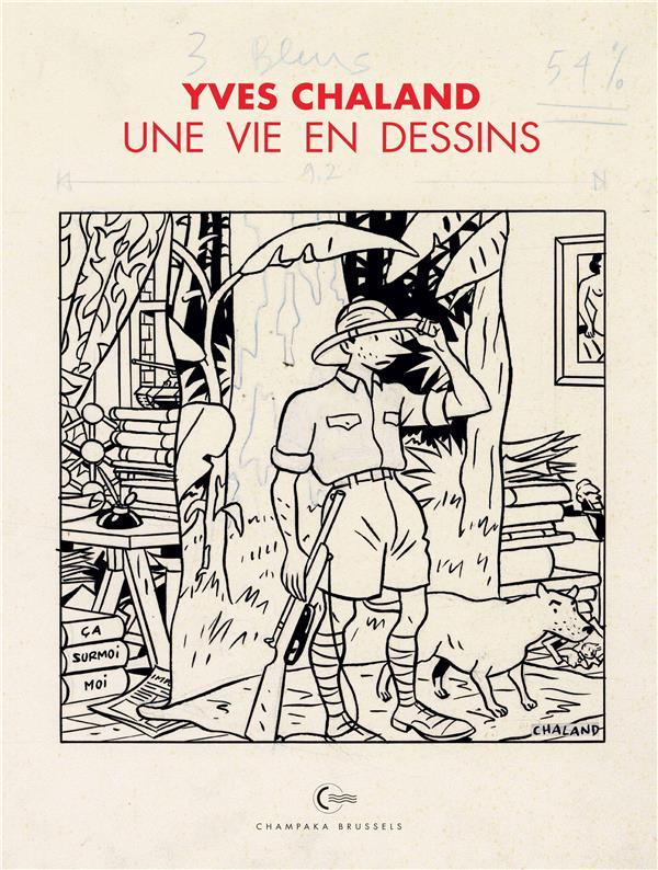 Une vie en dessins t.3 ; Yves Chaland
