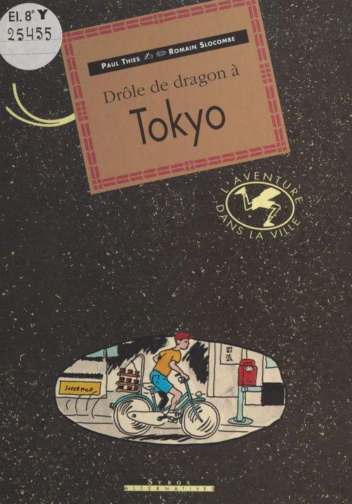 Drole de dragon a tokyo
