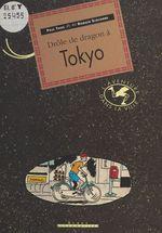 Vente Livre Numérique : Drôle de dragon à Tokyo  - Paul Thiès