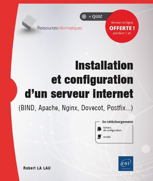 Installation et configuration d'un serveur internet - (BIND, Apache, Nginx, Dovecot, Postfix...)