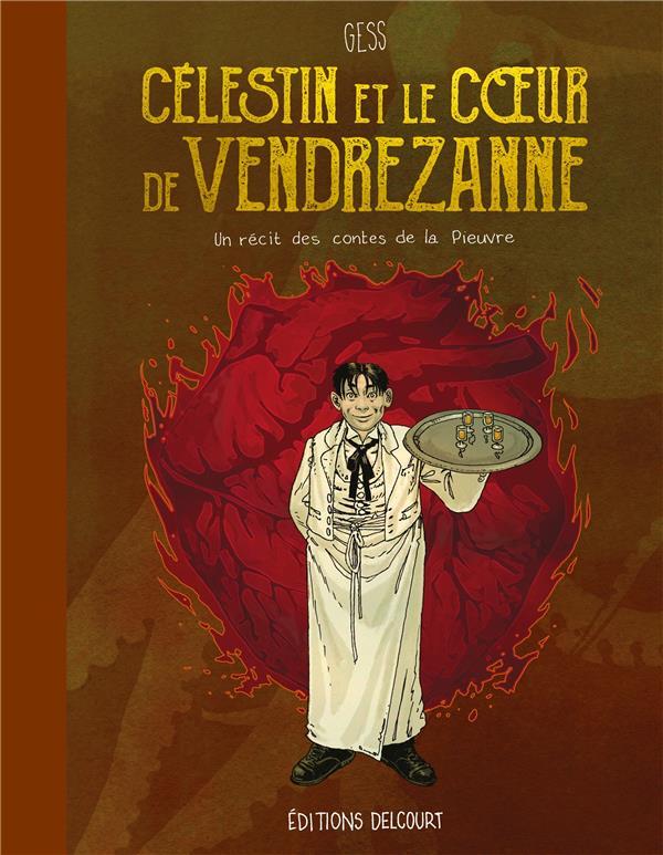 Célestin et le coeur de Vendrezanne : un récit des contes de la pieuvre