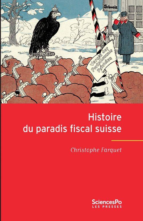 Histoire du paradis fiscal suisse