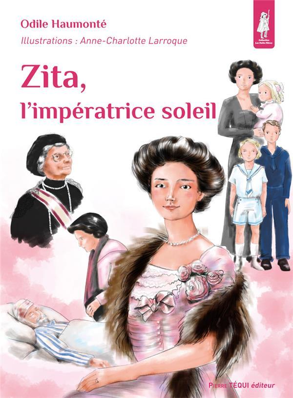 Zita, l'impératrice soleil