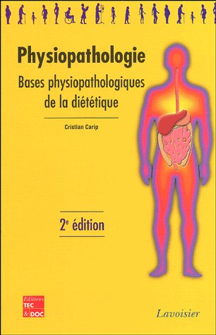 Physiopathologie : bases physiopathologiques de la dietetique, 2e ed. (collection bts dietetique)