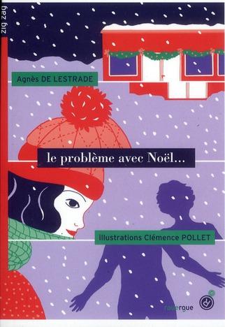 Le problème avec Noël...