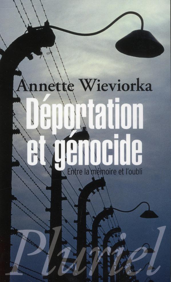 Déportation et génocide ; entre la mémoire et l'oubli