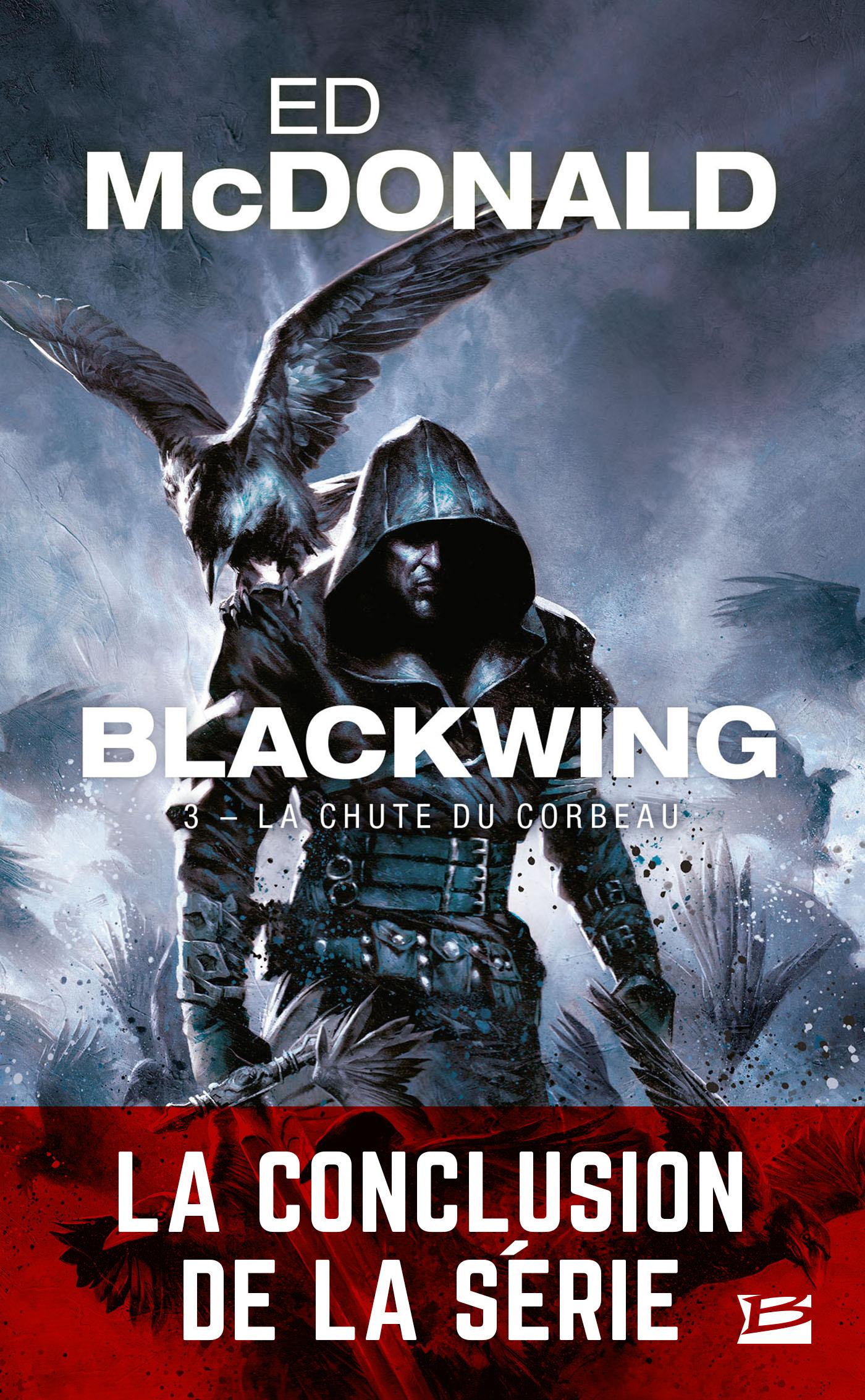 Blackwing T.3 ; la chute du corbeau