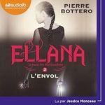 Vente AudioBook : Ellana - Le Pacte des Marchombres, tome 2 - L'Envol  - Pierre Bottero