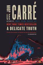 Vente Livre Numérique : A Delicate Truth  - John Le Carré