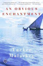 An Obvious Enchantment  - Tucker Malarkey