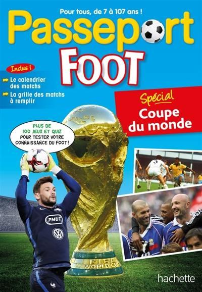 Passeport ; foot ; spécial Coupe du monde