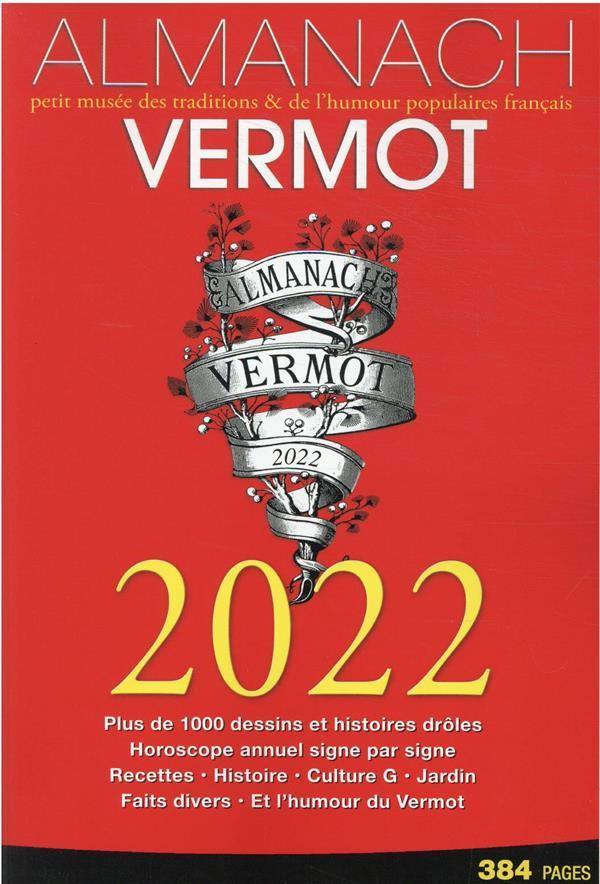 Almanach Vermot : petit livre des traditions & de l'humour populaire français (édition 2022)