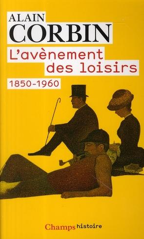 L'avènement des loisirs 1850-1860