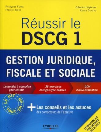 Reussir Le Dscg 1 ; Gestion Juridique, Fiscale Et Sociale
