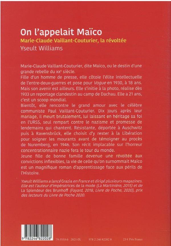 On l'appelait Maïco : Marie-Claude Vaillant-Couturier, la révoltée