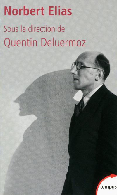 Norbert Elias et le XX siècle