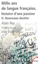 Vente Livre Numérique : Mille ans de langue française  - Gilles Siouffi - Frédéric Duval - Alain Rey