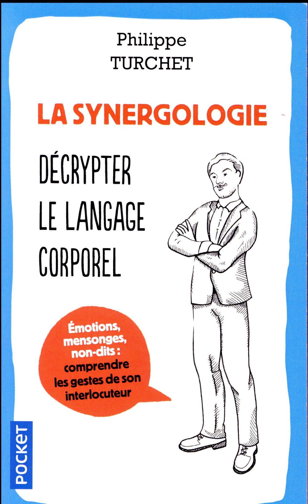 La Synergologie ; Decrypter Le Langage Corporel