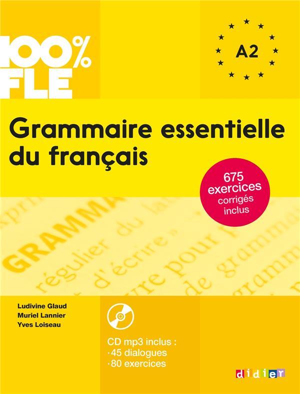 100% FLE ; grammaire essentielle du français a1/a2