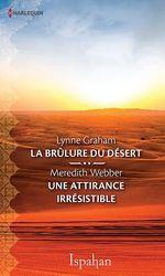 Vente Livre Numérique : La brûlure du désert-Une attirance irrésistible  - Meredith Webber